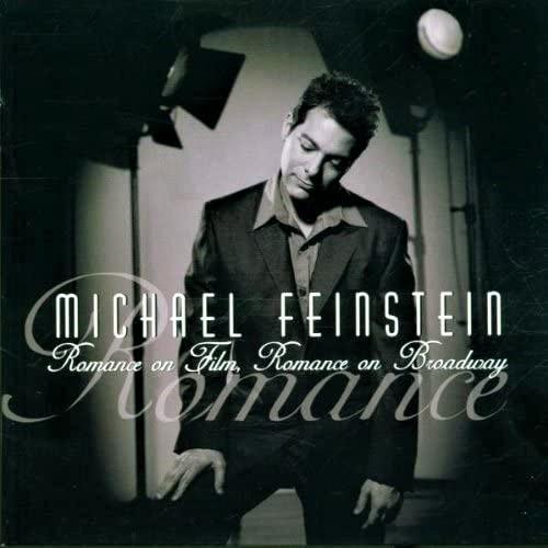 マイケル・ファインスタイン「Michael Feinstein / Romance on Film, Romance on Broadway」(2000年)