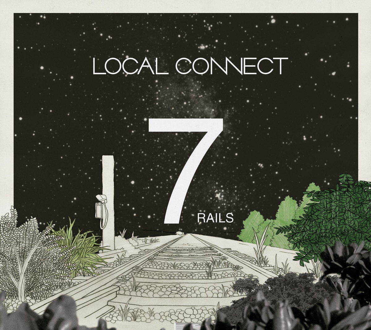 LOCAL CONNECT『7RAILS』