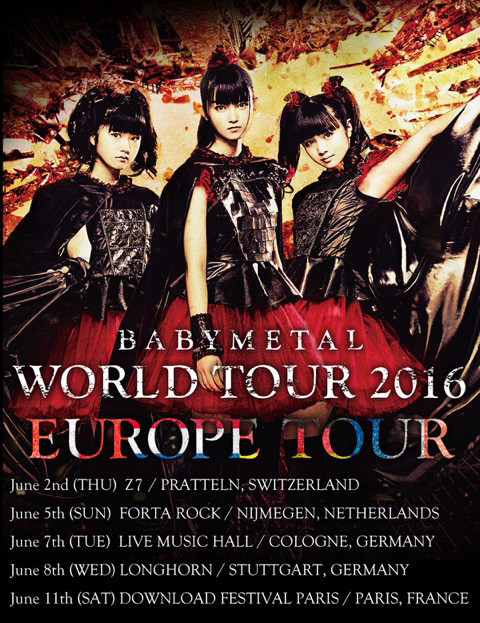 「BABYMETAL WORLD TOUR 2016 EUROPE TOUR」スケジュール