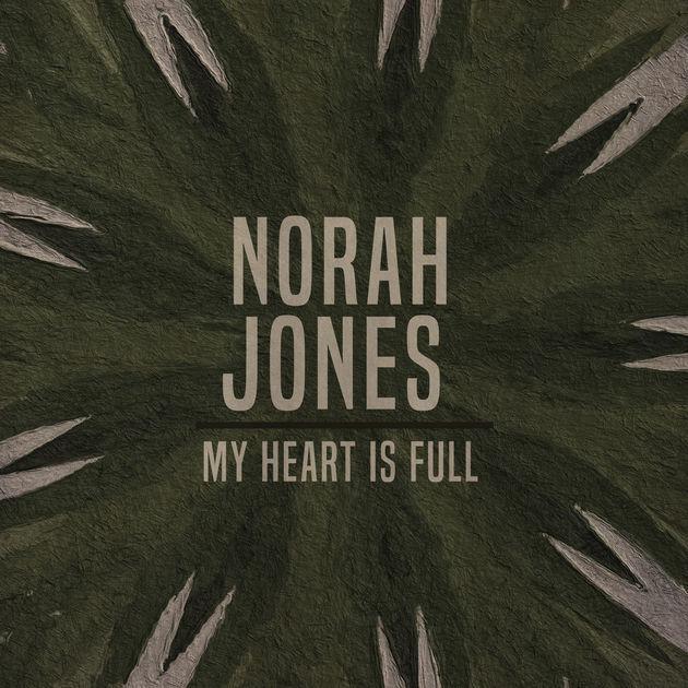 ノラ・ジョーンズ「My Heart Is Full」