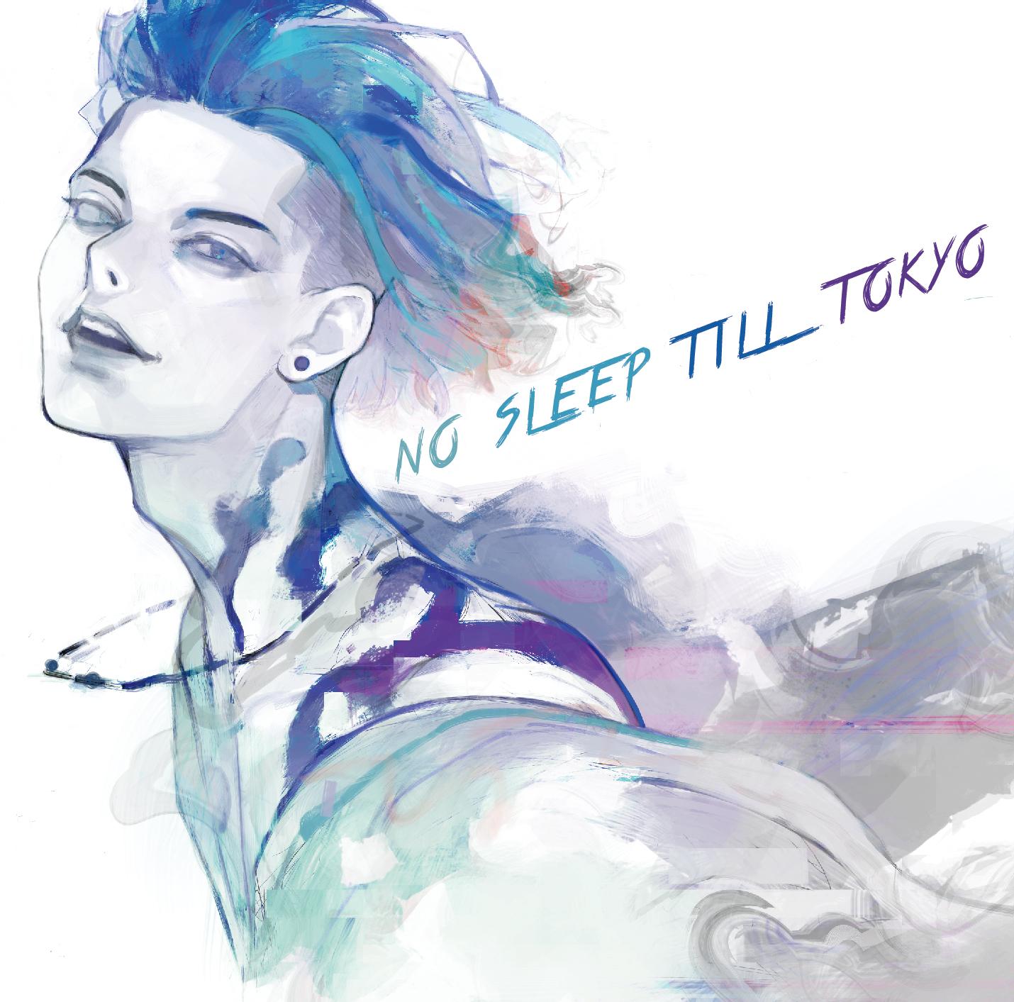 『NO SLEEP TILL TOKYO』通常盤