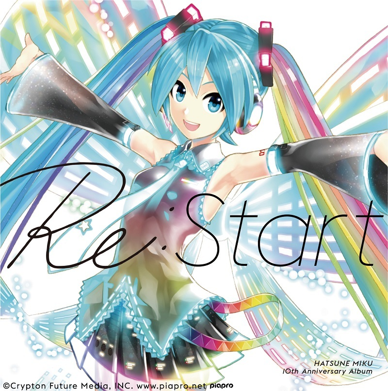 HATSUNE MIKU 10th Anniversary Album『Re:Start』