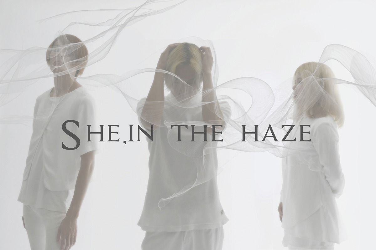 She, in the haze