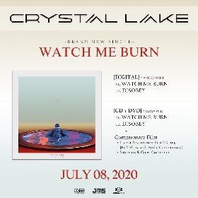 Crystal Lake、ニューシングル「WATCH ME BURN」を7月にリリース ドキュメンタリーやライブ映像も収録