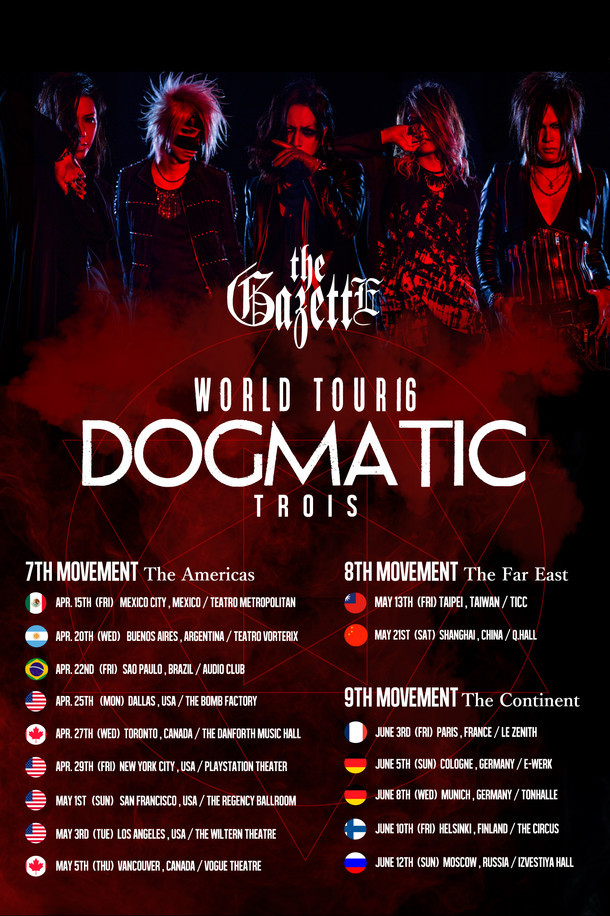 「the GazettE WORLD TOUR16 DOGMATIC -TROIS-」ポスタービジュアル