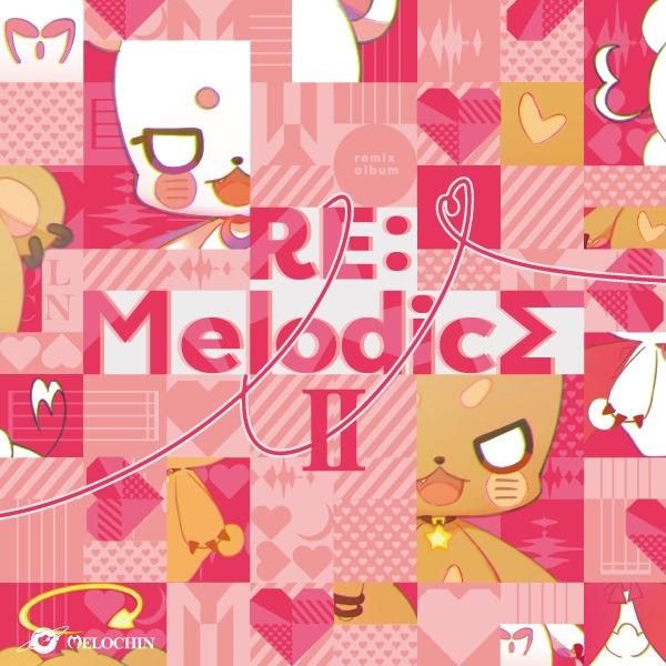 めろちん『RE:Melodics Ⅱ』