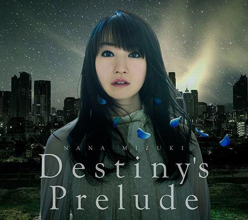 水樹奈々「Destiny's Prelude」ジャケット