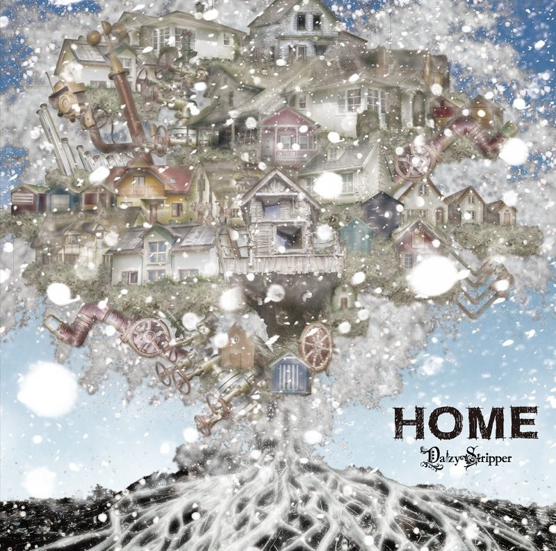DaizyStripper『HOME』D-TYPE