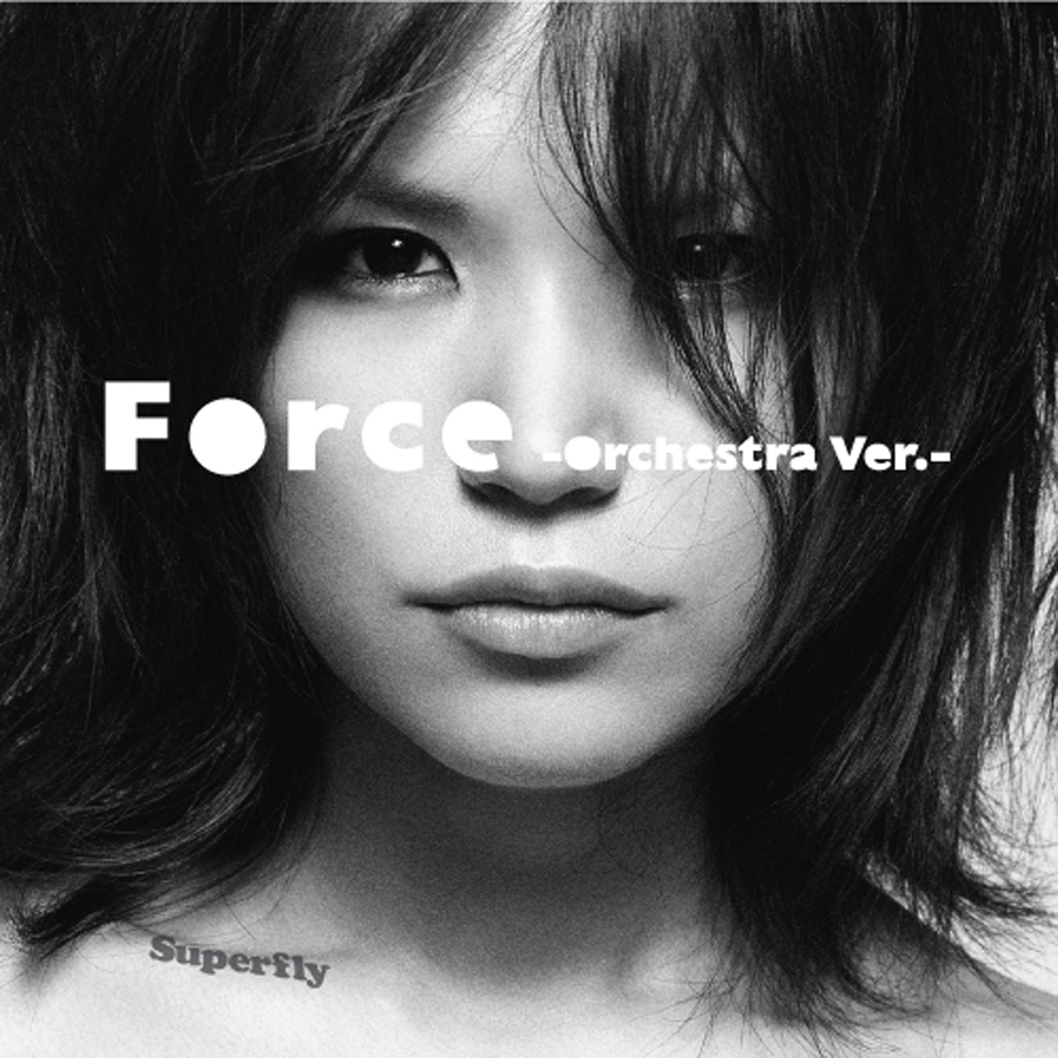 Superfly「Force -Orchestra Ver.-」