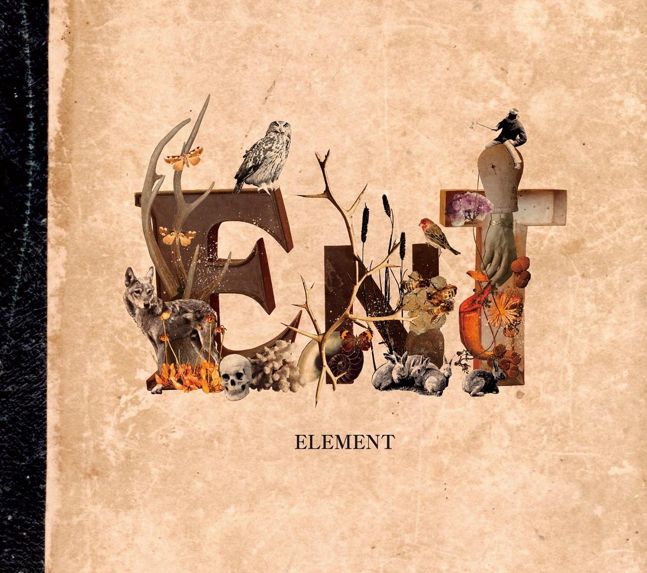 ent『ELEMENT』