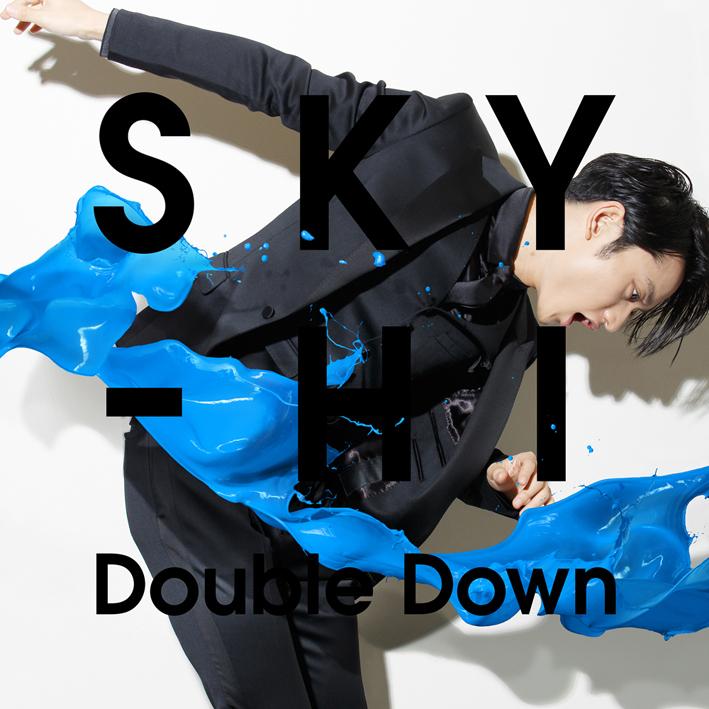 SKY-HI「Double Down」