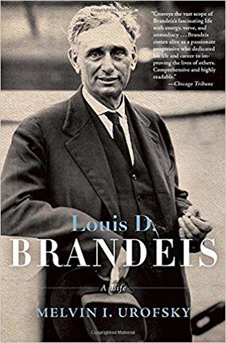 「Louis D. Brandeis: A Life」
