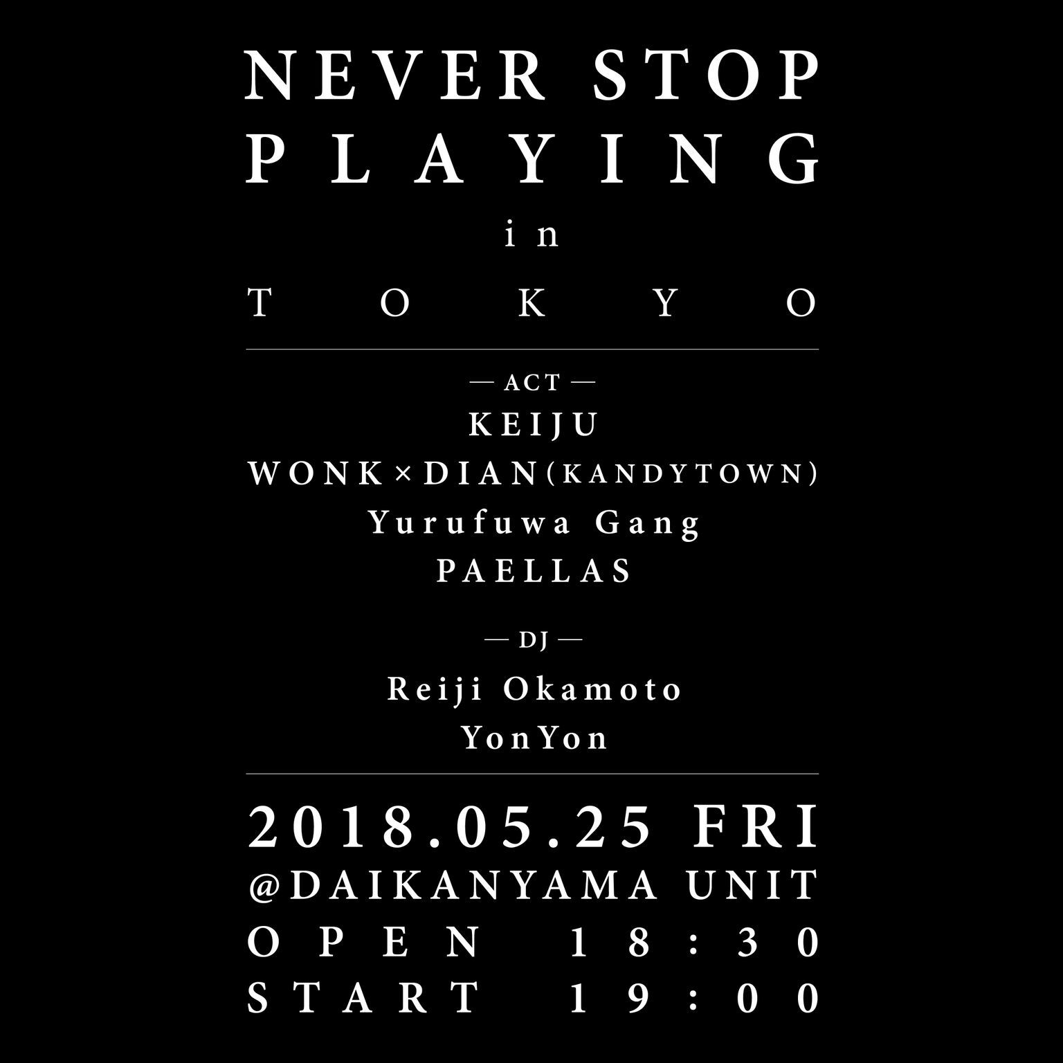 NEVER STOP PLAYING in TOKYO