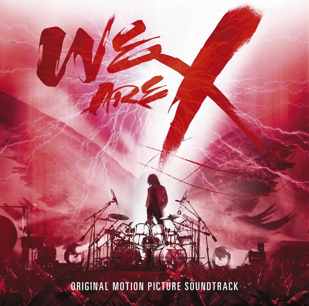 X JAPAN『WE ARE X』オリジナル・サウンドトラック