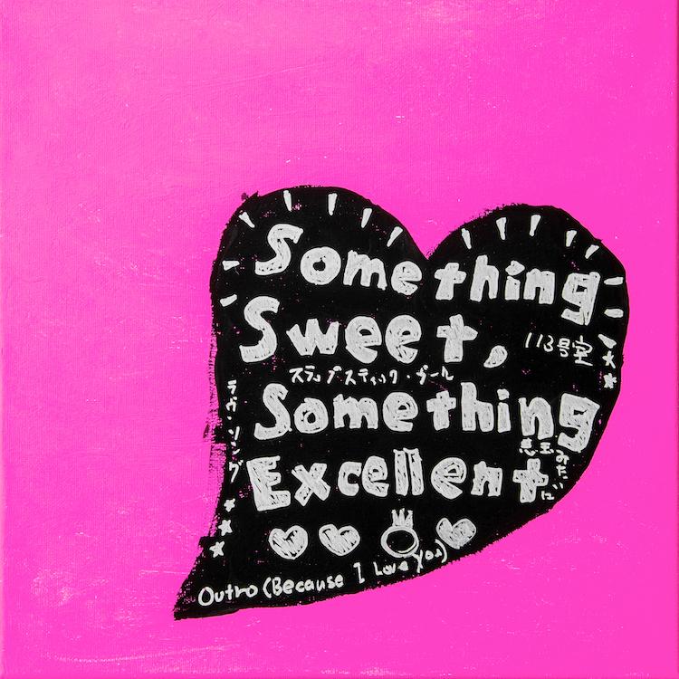 『Something Sweet, Something Excellent』ジャケット