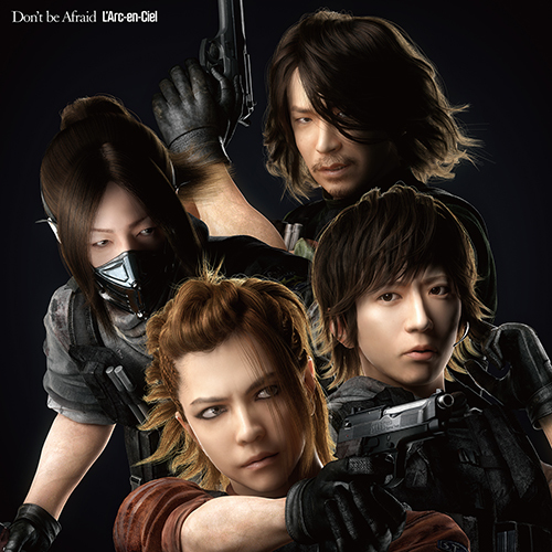 L'Arc-en-Ciel「Don't be Afraid」完全生産限定盤