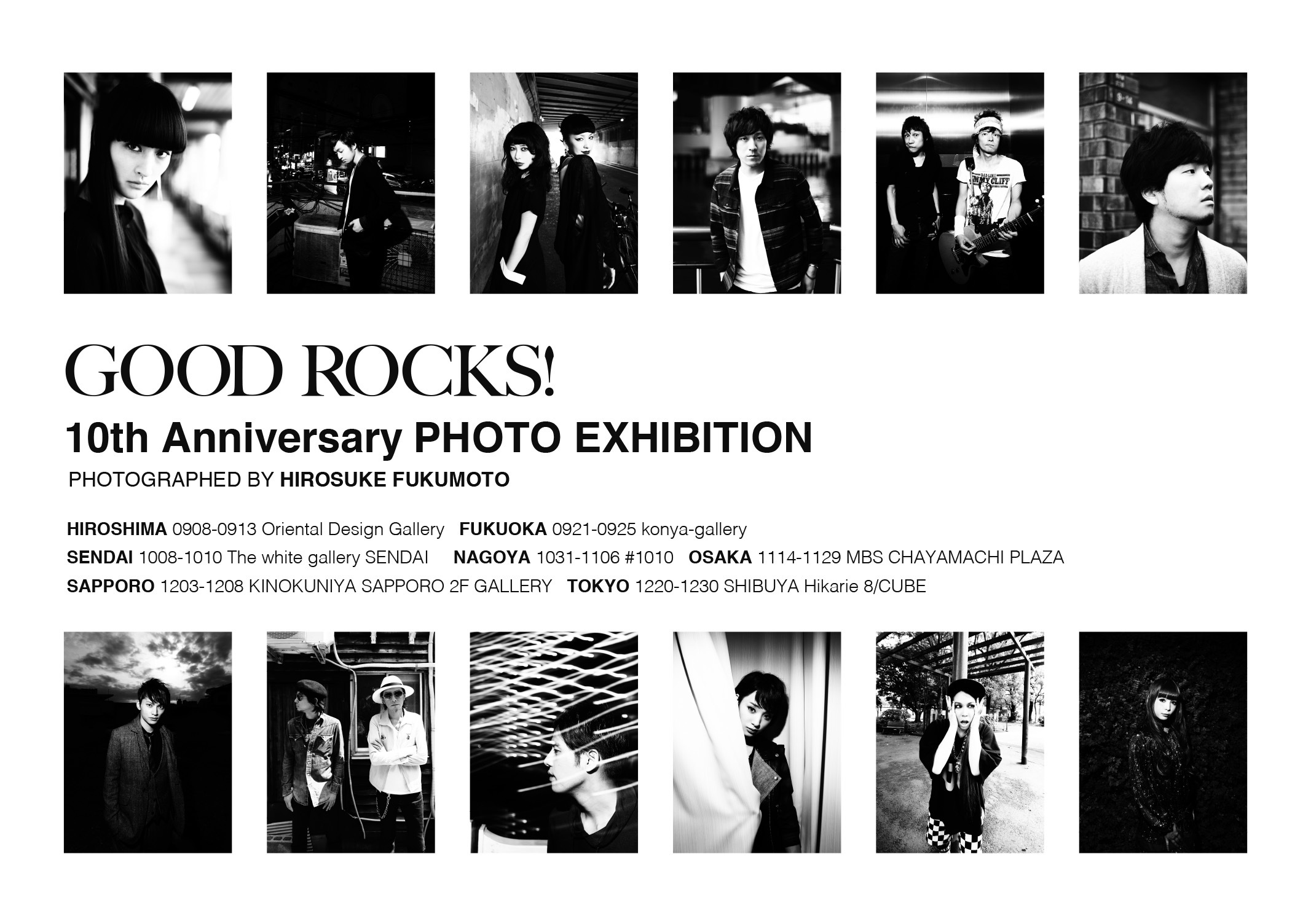 『GOOD ROCKS! 10th Anniversary PHOTO EXHIBITION PHOTOGRAPHED BY HIROSUKE FUKUMOTO』