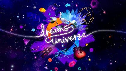 PlayStation®4用ソフトウェア『Dreams Universe』絶賛の声トレーラー公開!