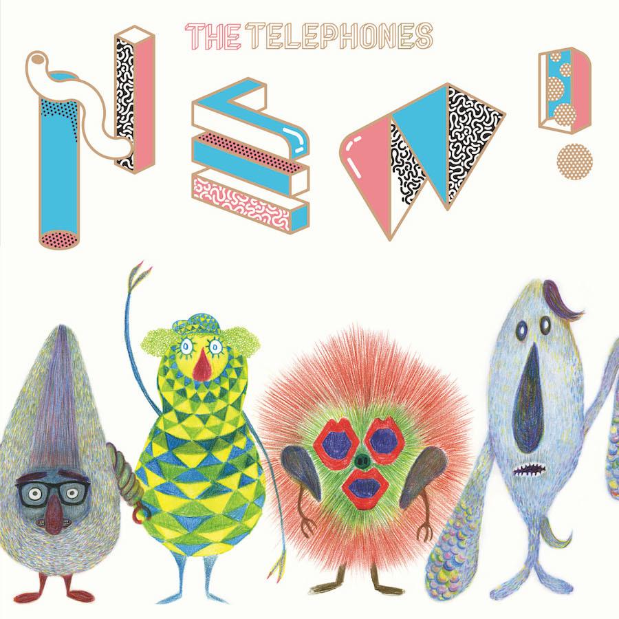 the telephones『NEW!』