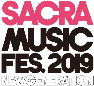 本日から『SACRA MUSIC FES.2019 』チケットHP先行予約受付!新しいアニソンの潮流と勢いを受け止めろ