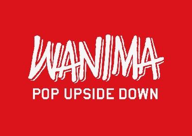 WANIMA、2ndアルバム『COMINATCHA!!』発売記念で期間限定POP UP SHOP開催が決定