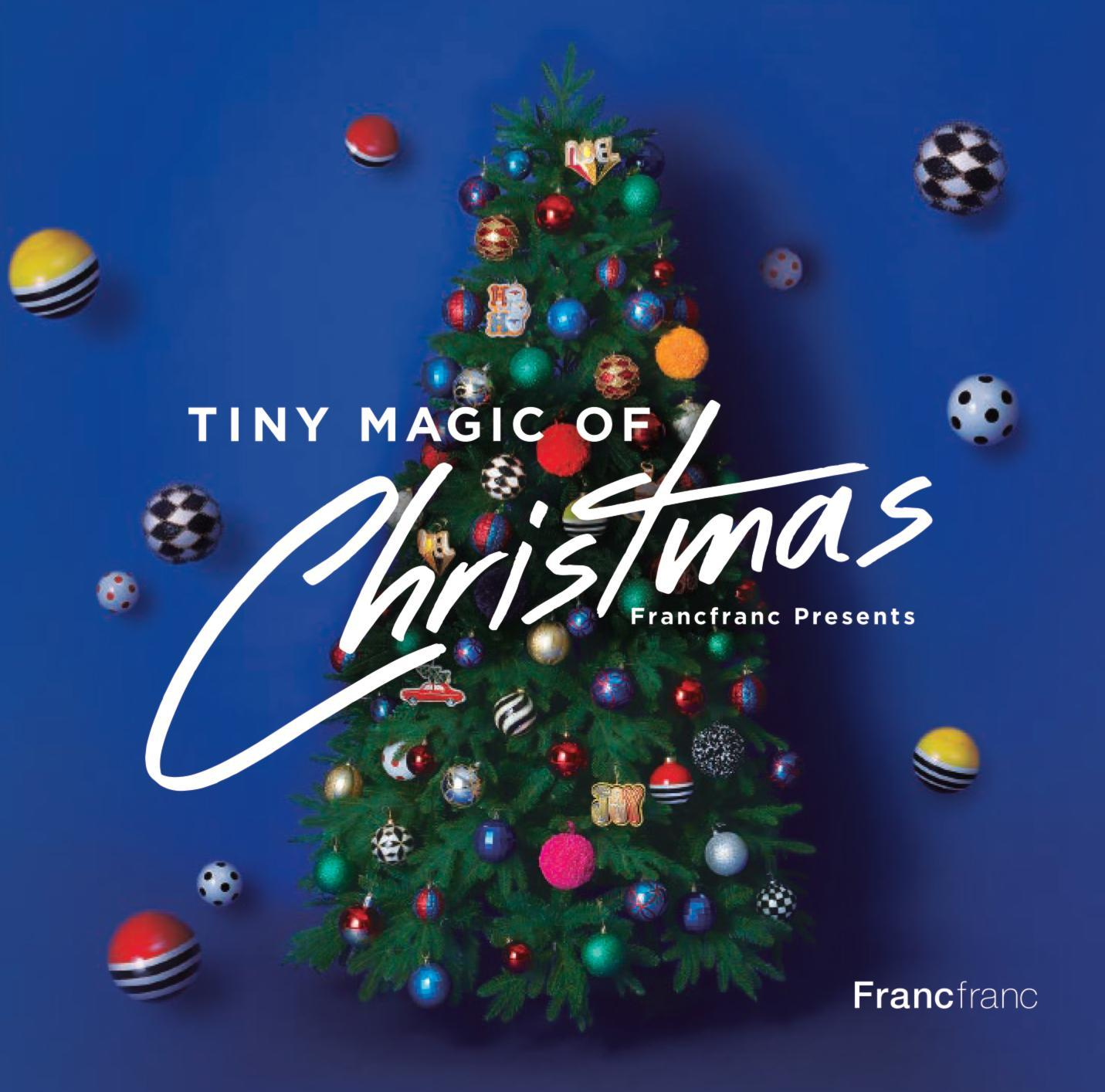 Francfranc Presents『TINY MAGIC OF CHRISTMAS』