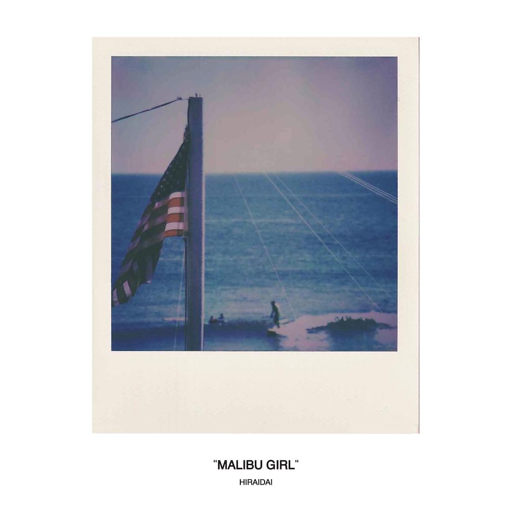 平井 大「Malibu Girl」