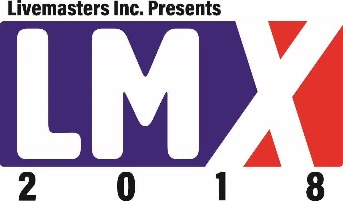 """Livemasters Inc. Presents """"LMX 2018"""""""