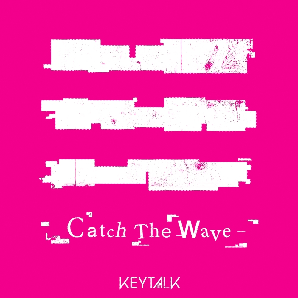 「Catch The Wave」