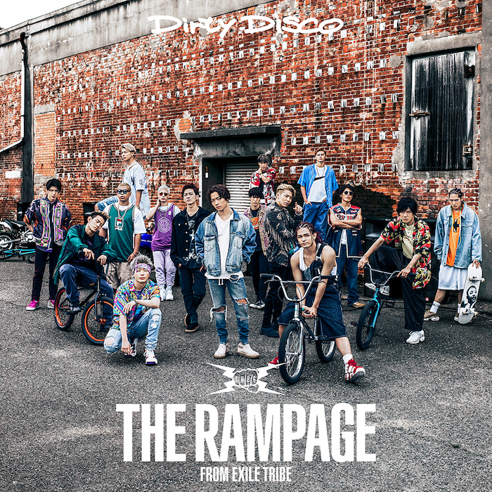 THE RAMPAGE「Dirty Disco」