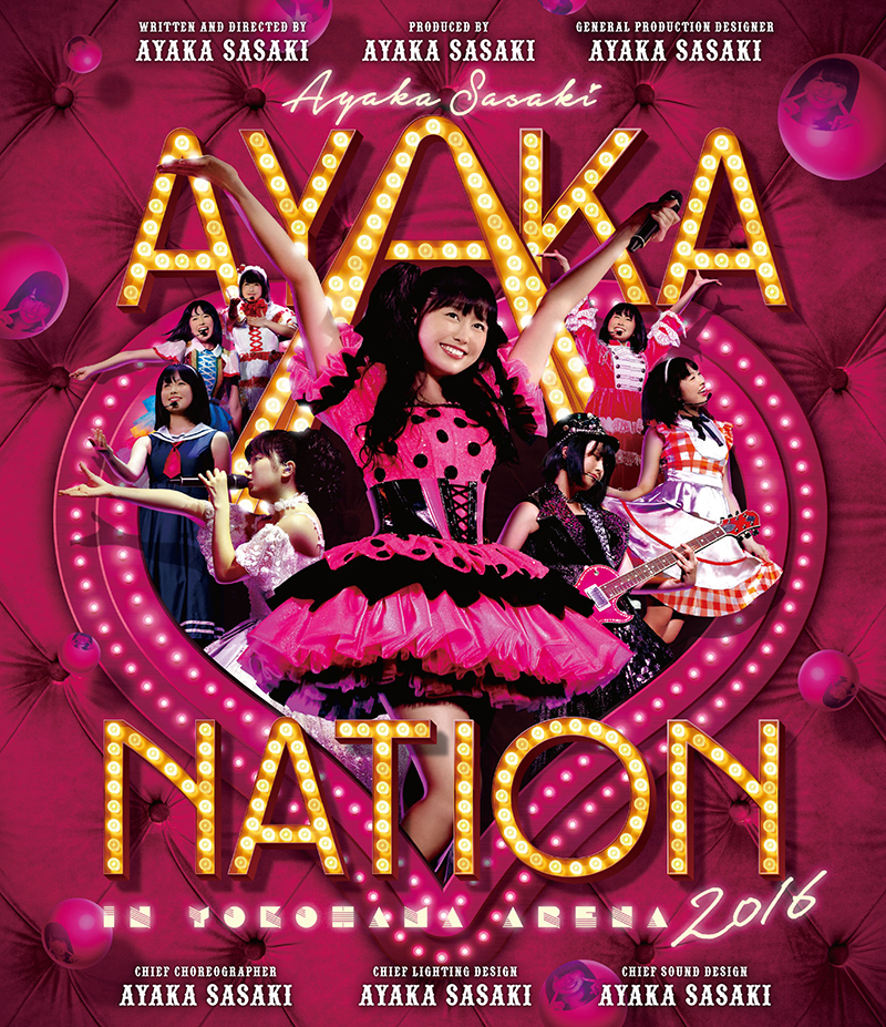 LIVE Blu-ray & DVD『AYAKA-NATION 2016 in 横浜アリーナ』