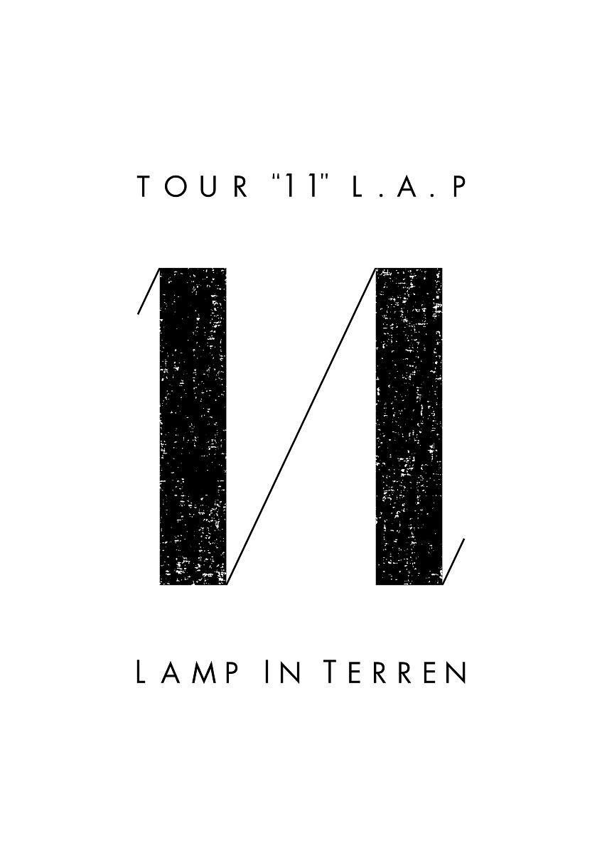 "LAMP IN TERREN 『TOUR ""11"" L.A.P』"