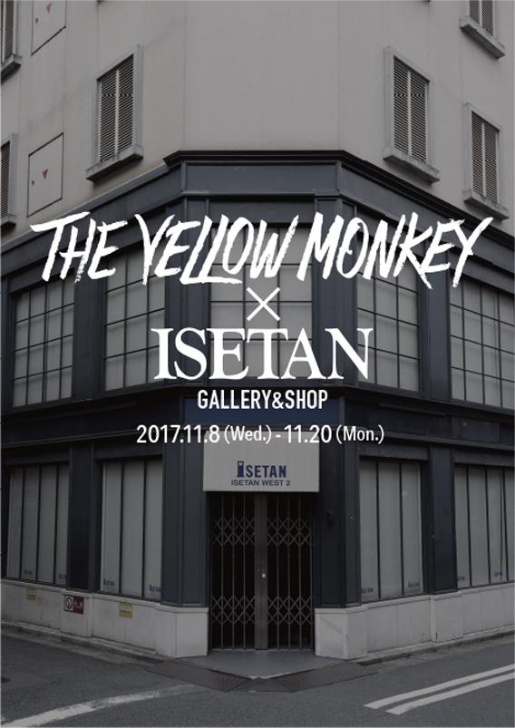 THE YELLOW MONKEY×ISETAN