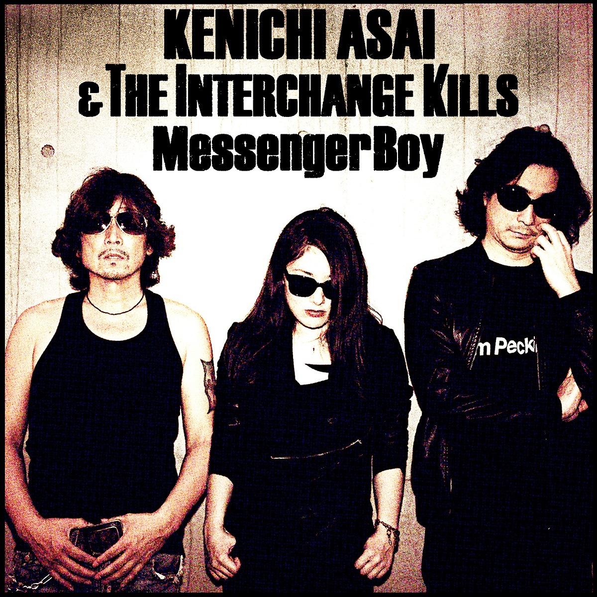 浅井健一&THE INTERCHANGE KILLS「Messenger Boy」