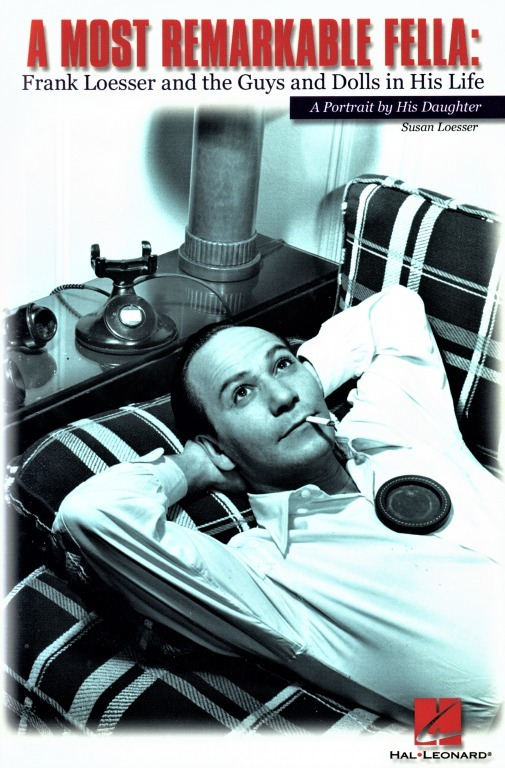 フランク・レッサーの愛娘スーザンが、父の想い出を綴った回想録「ア・モスト・リマーカブル・フェラ」(1993年出版)。レッサーは1969年に、肺癌のため59歳で亡くなった。