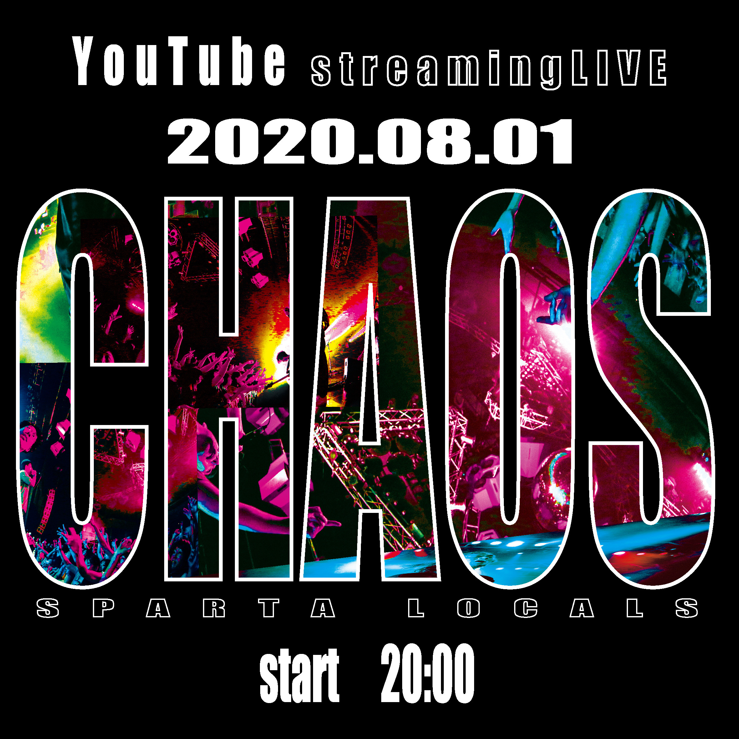 SPARTA LOCALS Streaming LIVE 『CHAOS』