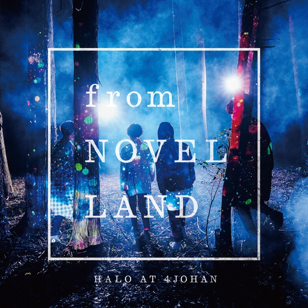 『from NOVEL LAND』