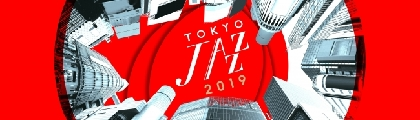 『第18回 東京JAZZ』 the PLAZAラインナップ第一弾として8組を発表