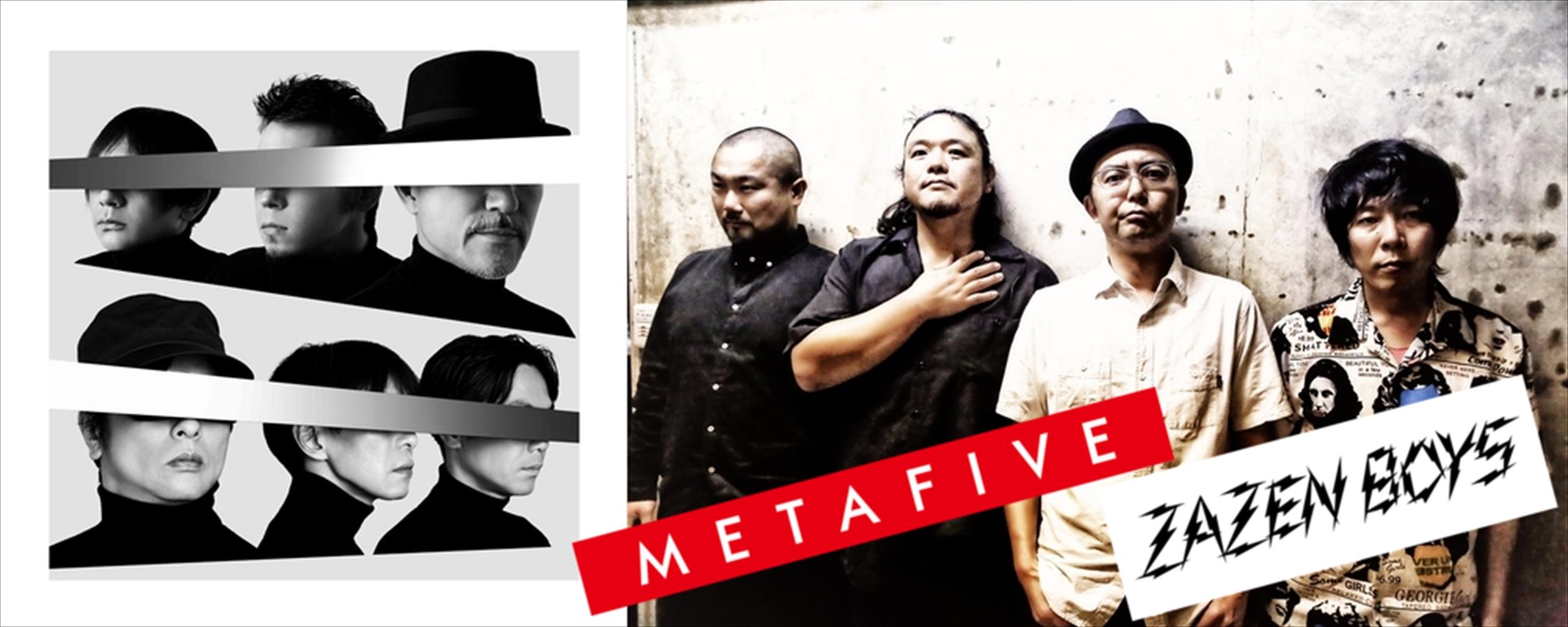 METAFIVE / ZAZEN BOYS