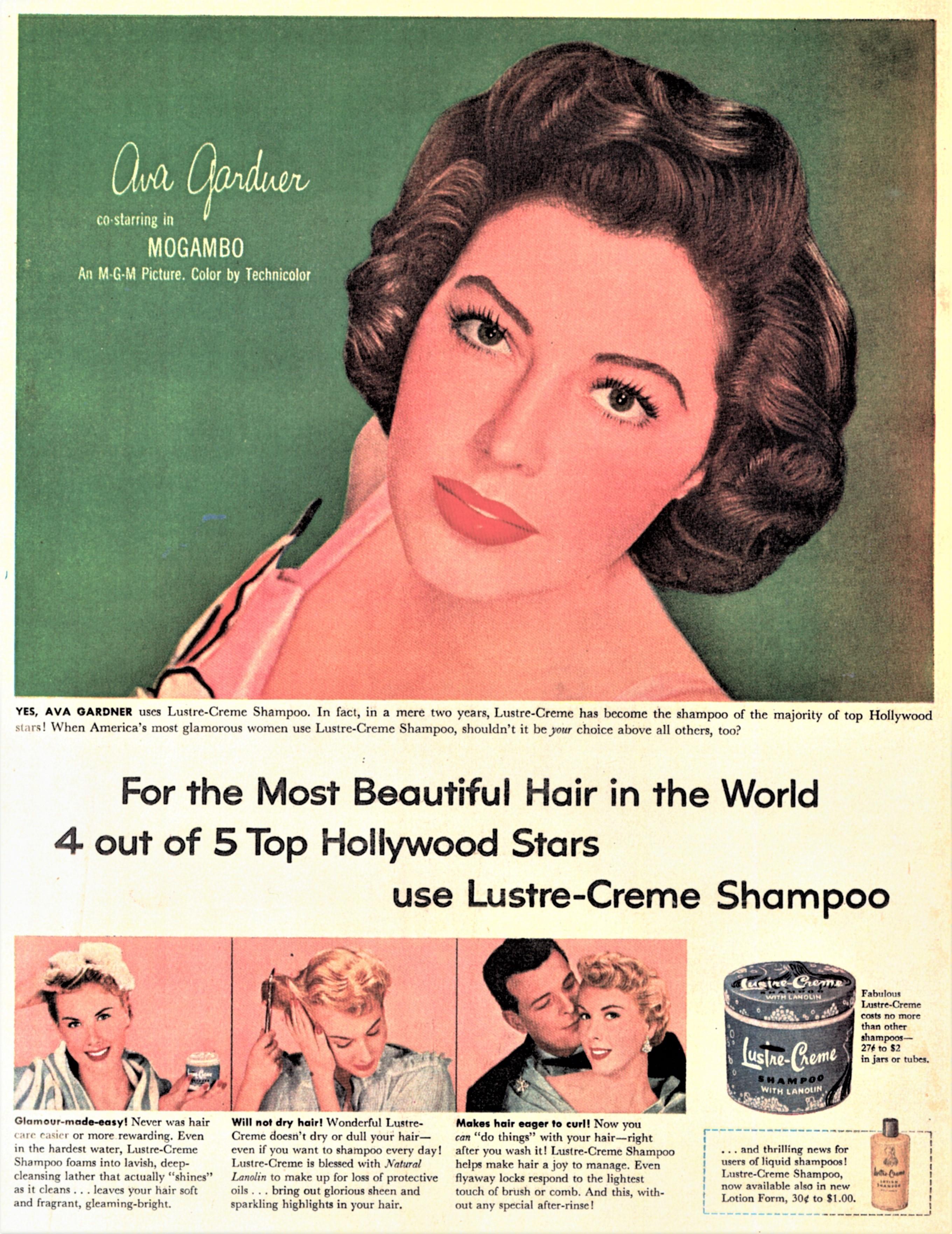 エヴァ・ガードナー(1922~90年)。新作「モガンボ」(1953年)の宣伝で、シャンプーの雑誌広告に登場。代表作は他に「裸足の伯爵夫人」(1954年)など。