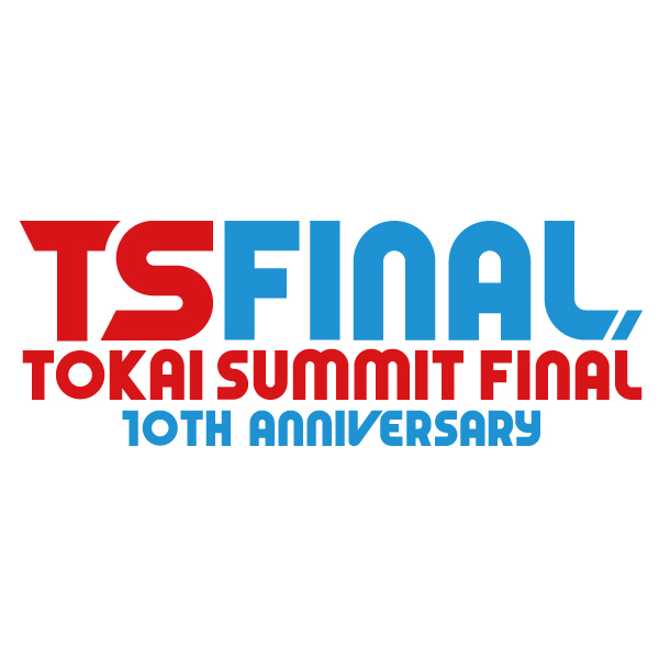 『TOKAI SUMMIT FINAL -10th Anniversary-』