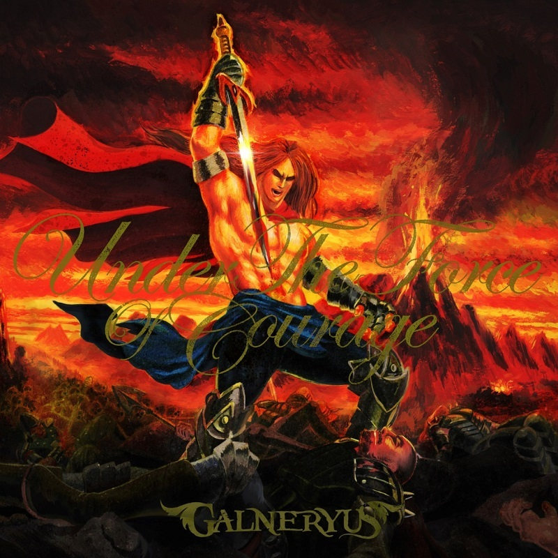GALNERYUS『UNDER THE FORCE OF COURAGE』