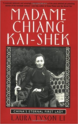 「Madame Chiang Kai-shek: China's Eternal First Lady」