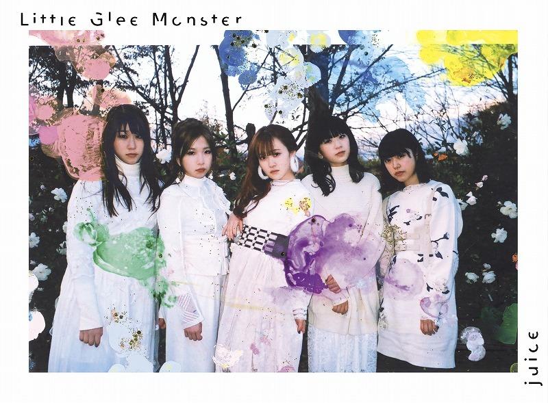 Liitle Glee Monster『juice』初回盤