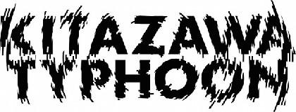 「KITAZAWA TYPHOON」第4弾でFo'xTails、ゆれる、クリトリック・リスら15組