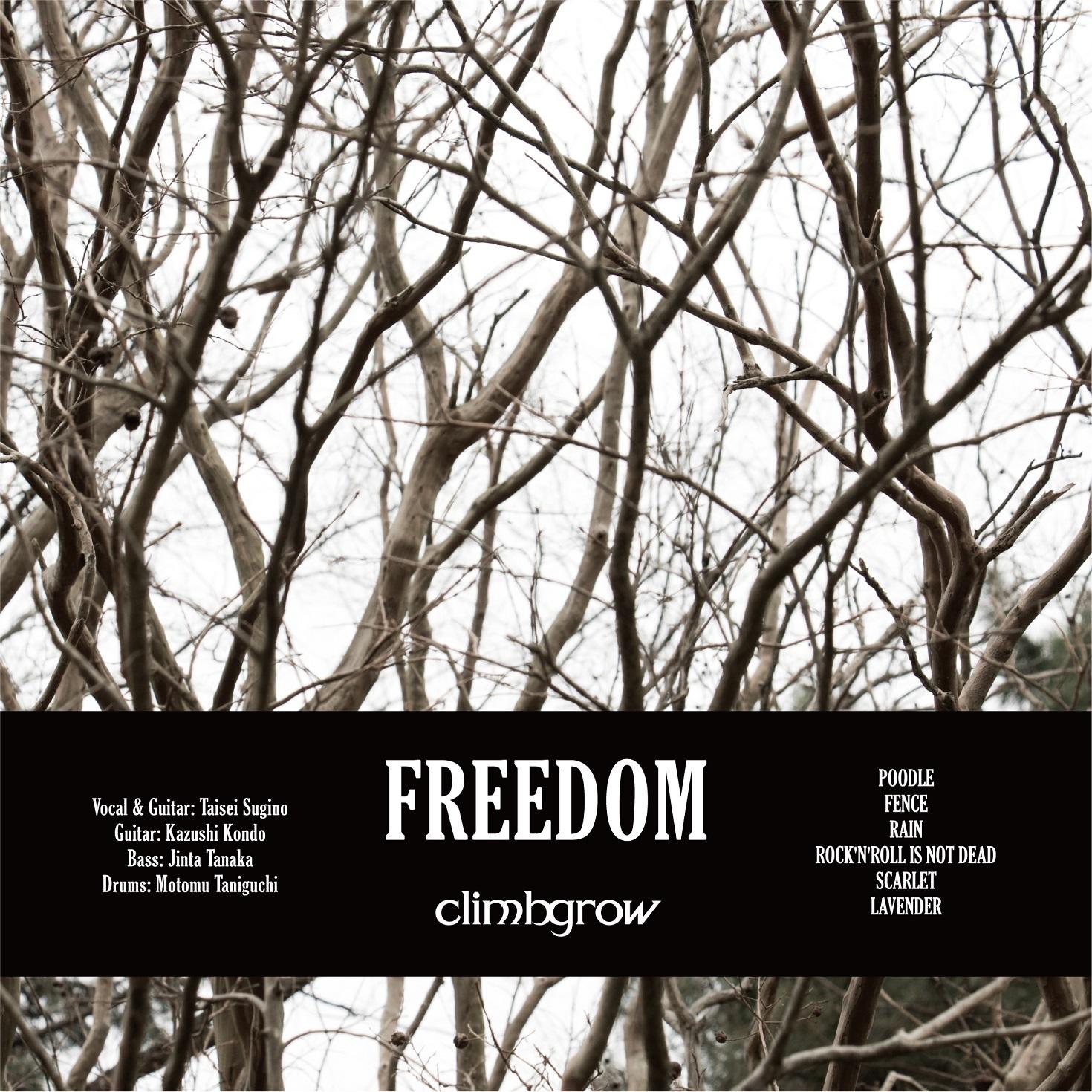 climbgrow『FREEDOM』