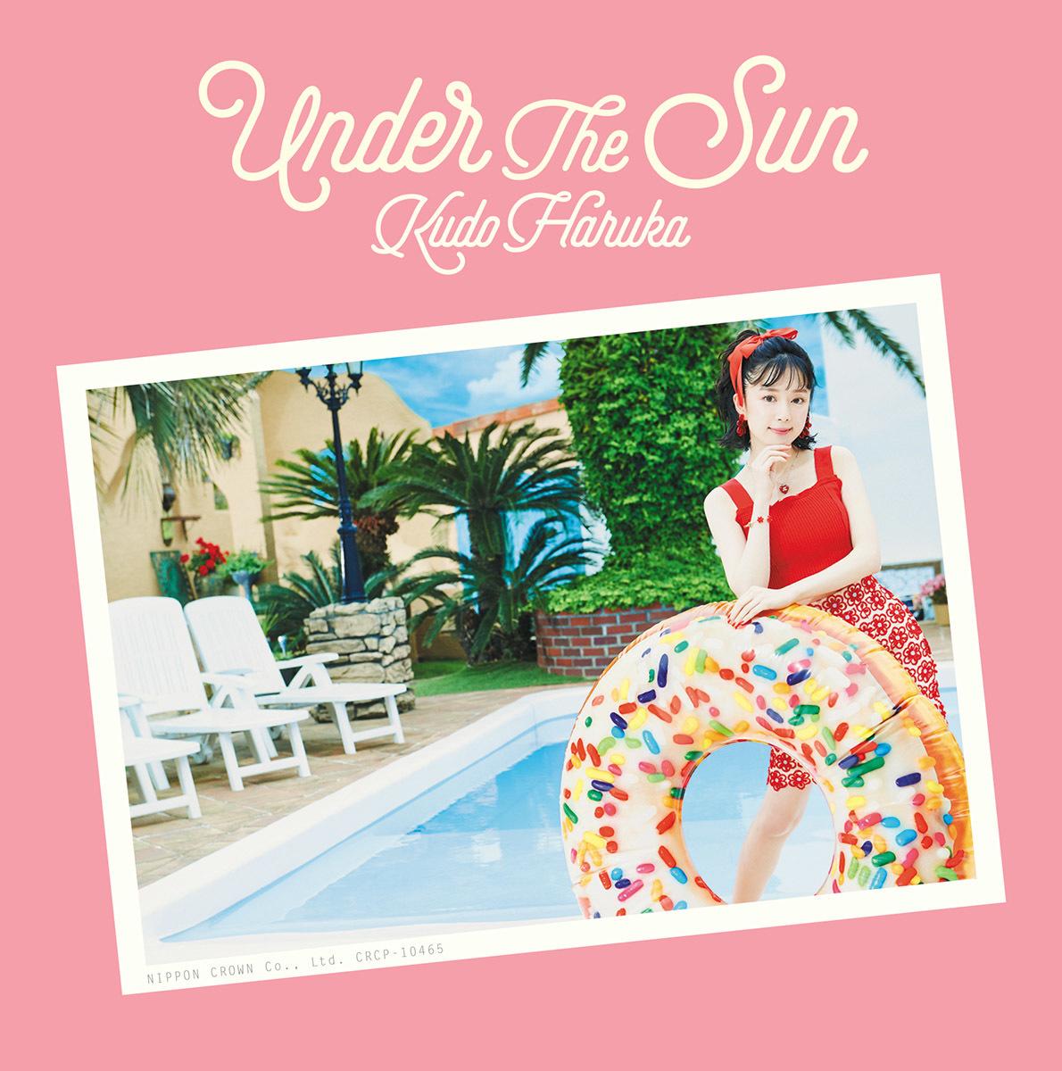工藤晴香 1stシングル「Under the Sun」通常盤