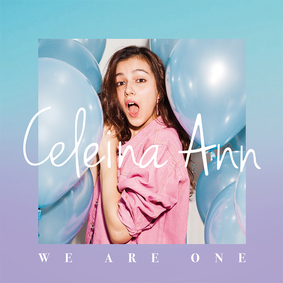 Celeina Ann「WE ARE ONE」