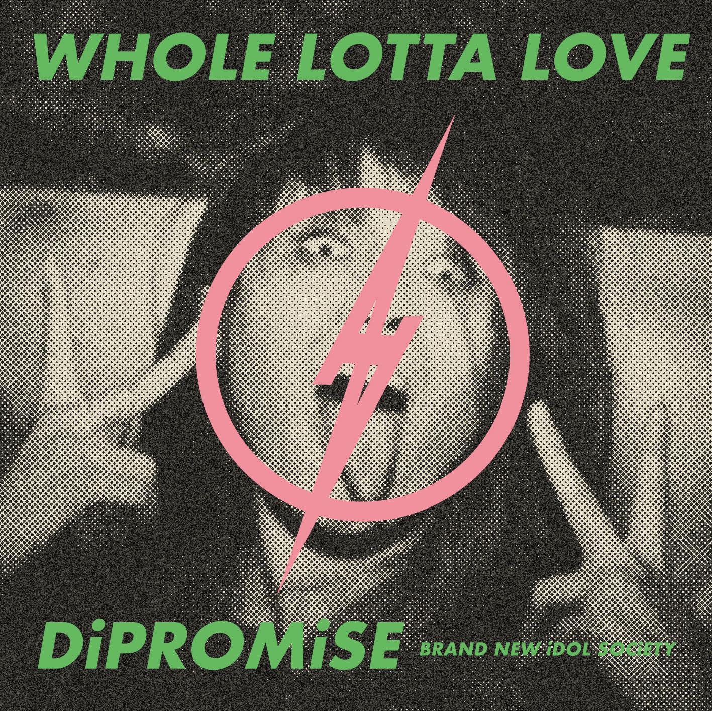 BiS「WHOLE LOTTA LOVE」初回生産限定盤
