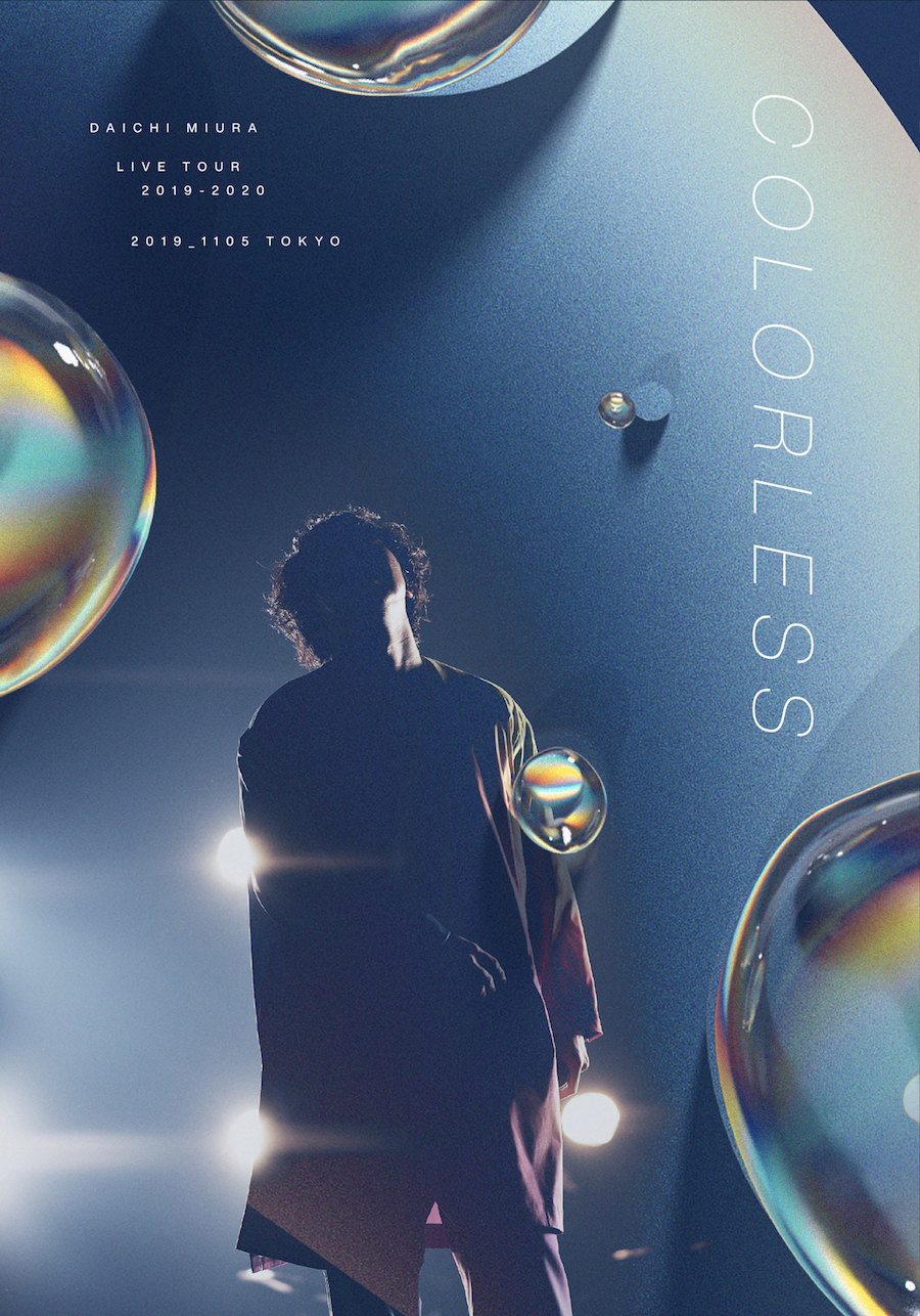 『DAICHI MIURA LIVE COLORLESS / The Choice is _____』